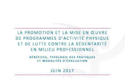 La promotion et la mise en œuvre de programmes d'activité physique et de lutte contre la sédentarité en milieu professionnel – Bénéfices, typologies des pratiques et modalités d'évaluation