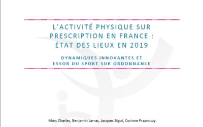 L'activité physique sur prescription en France. Etat des lieux 2019